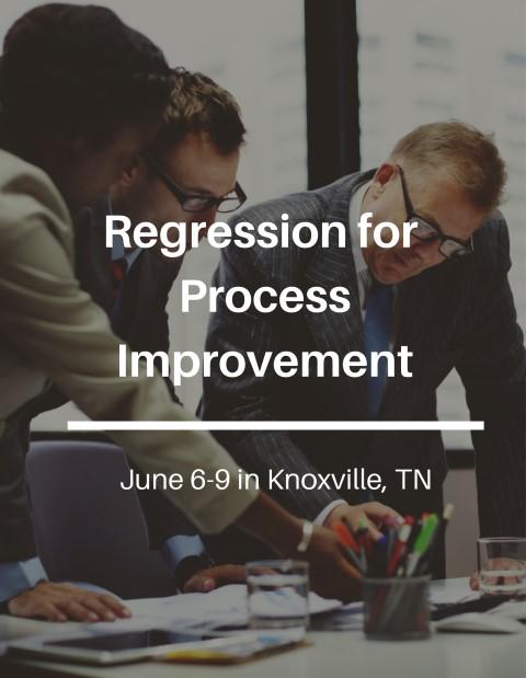 Regression for Process Improvement